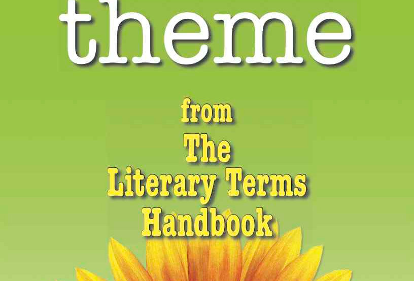 Literary Terms: THEME