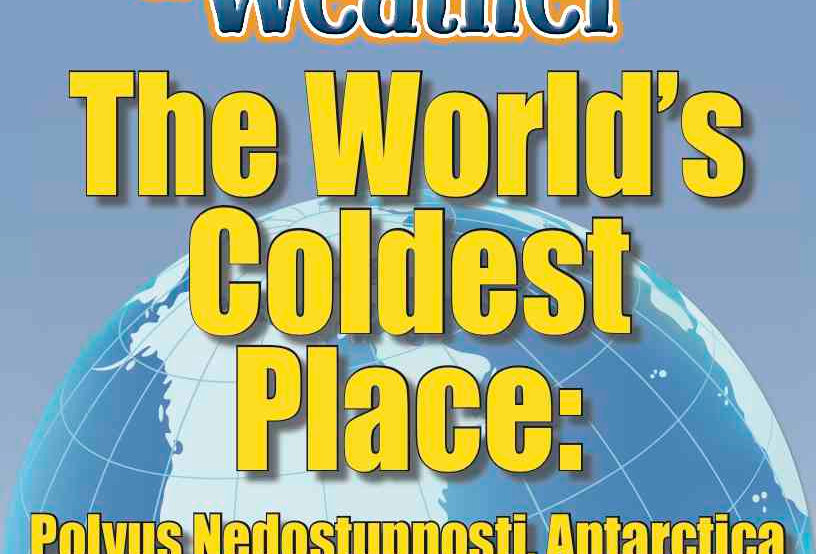 Amazing World Record of Weather: COLDEST PLACE—Worksheets and Activities