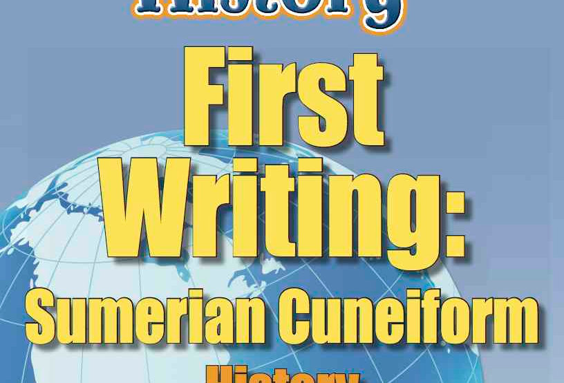 Amazing World Record of History: FIRST WRITING:—Worksheets and Activities