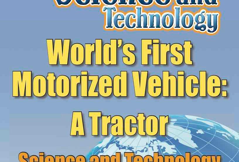 Amazing World Record of Technology: FIRST MOTORIZED VEHICLE—Worksheets