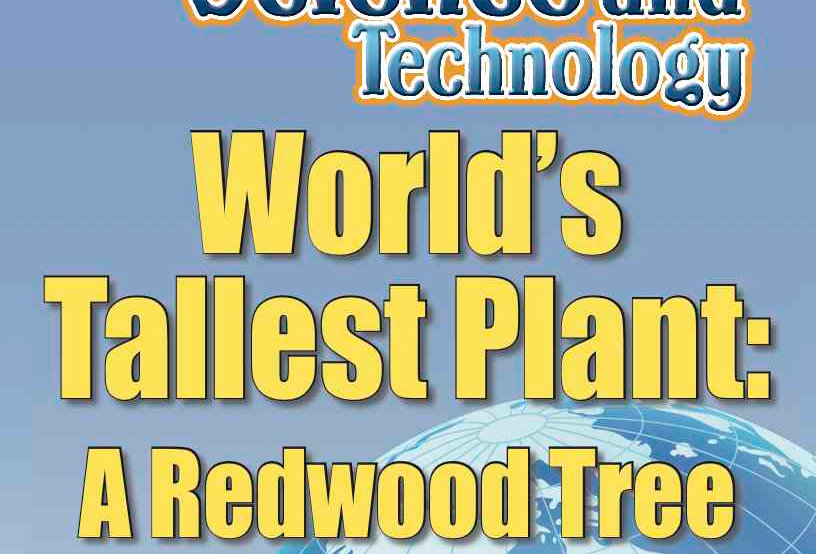 Amazing World Record of Science and Technology: TALLEST PLANT—Worksheets