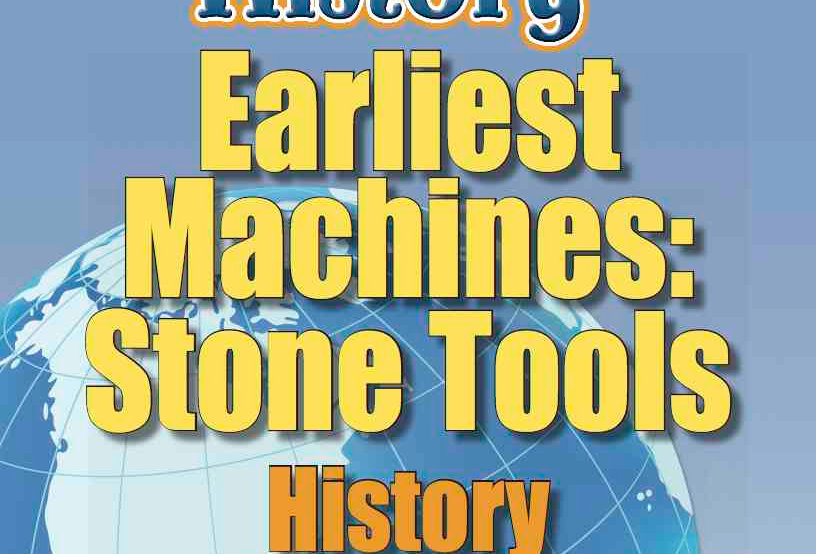 Amazing World Record of History: EARLIEST MACHINES—Worksheets and Activities