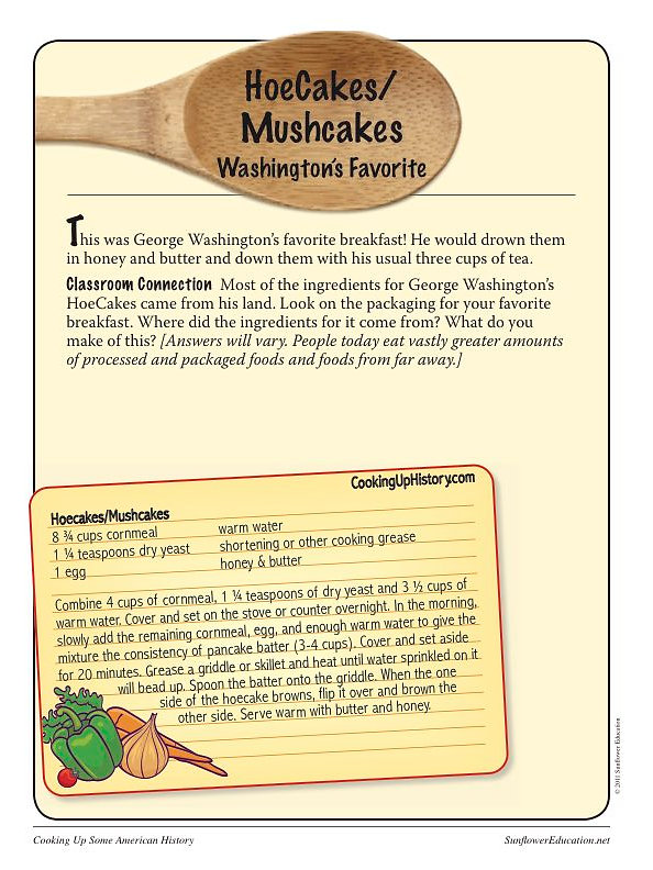 Sunflower education lesson plans for teachers and homeschool delight your students with three authentic and easy to make recipes from the american revolution hasty pudding firecake and hoecakesmushcakes george forumfinder Choice Image