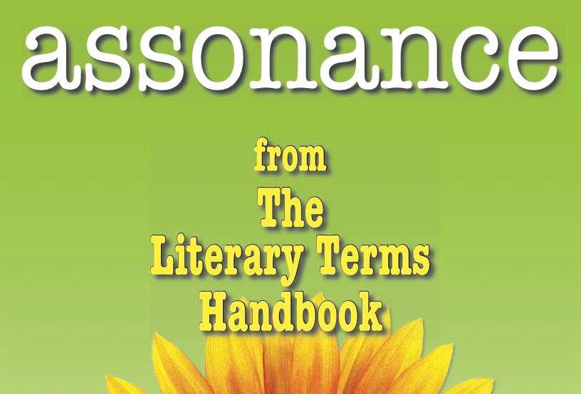 Literary Terms: ASSONANCE