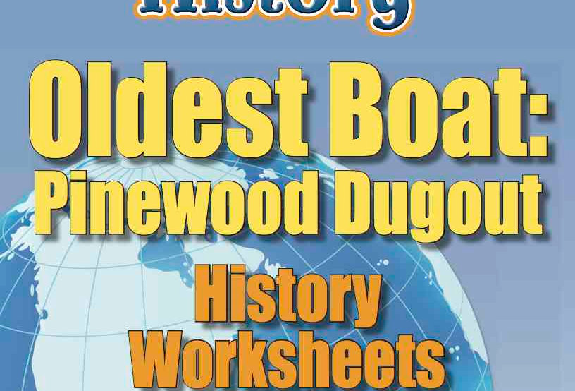 Amazing World Record of History: OLDEST BOAT—Worksheets and Activities