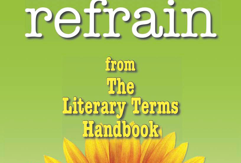 Literary Terms: REFRAIN