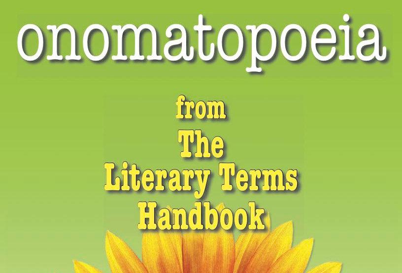 Literary Terms: ONOMATOPOEIA