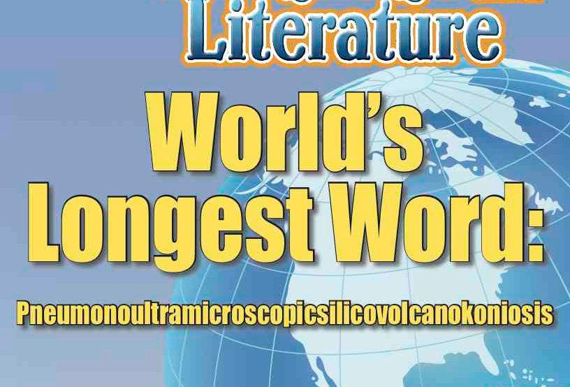WORLD'S LONGEST WORD: PNEUMONOULTRAMICROSCOPICSILICOVOLCANOKONIOSIS—Worksheets