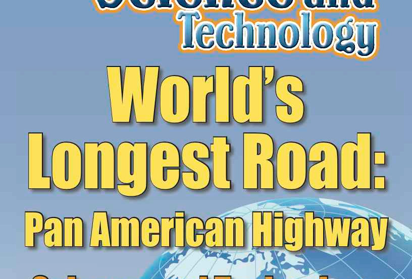 Amazing World Record of Science and Technology: LONGEST ROAD—Worksheets