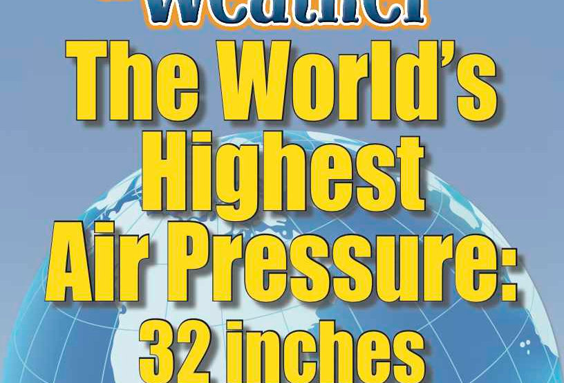 Amazing World Record of Weather: HIGHEST AIR PRESSURE—Worksheets and Activities