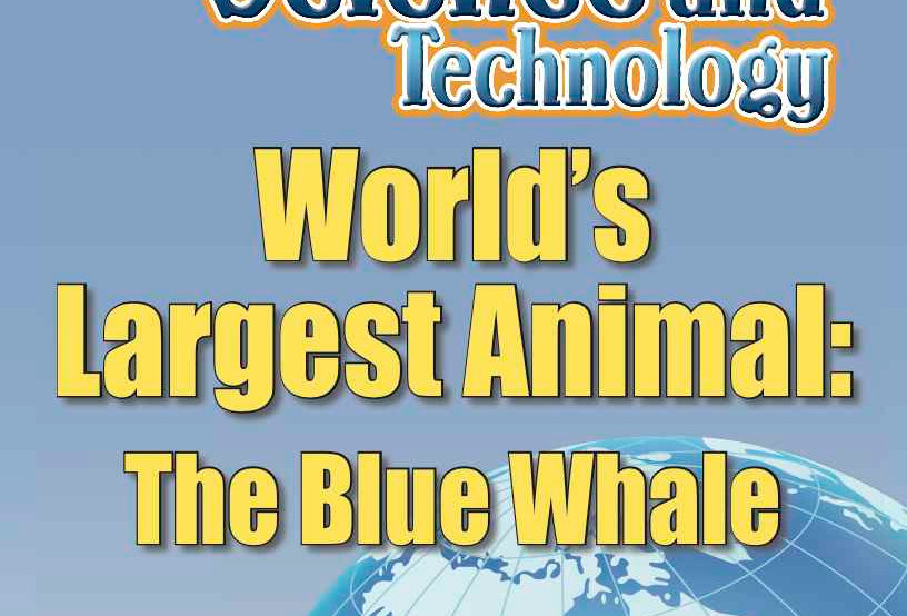 Amazing World Record of Science and Technology: LARGEST ANIMAL—Worksheets