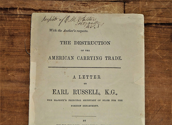 1864 The Destruction of the American Carrying Trade. A Letter to Earl Russell.