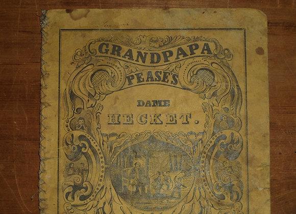 1840-1856 RARE Grandpapa Pease's Dame Hecket - Children's Book