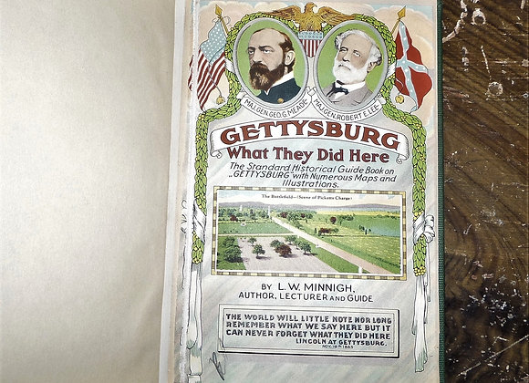 Gettysburg, What They Did Here-1924 Souvenir and Guide Book of Gettysburg Battle