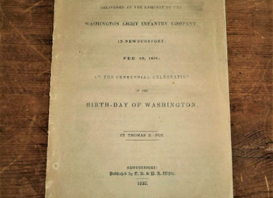 1832 An Oration Washington Light Infantry Company - Washington's Birthday