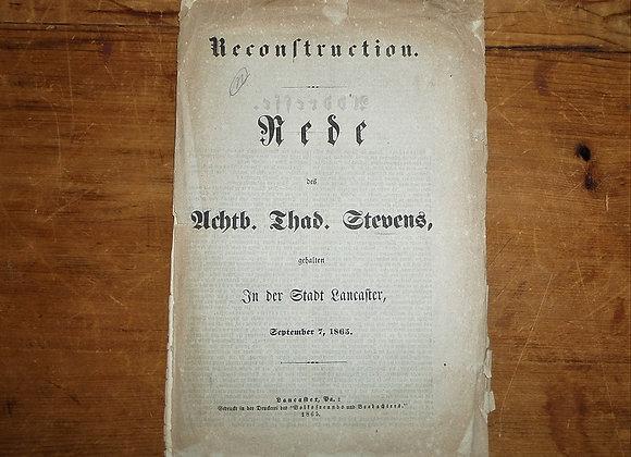 1865 Reconstruction Speech of the Honorable Thaddeus Stevens - Lancaster, PA