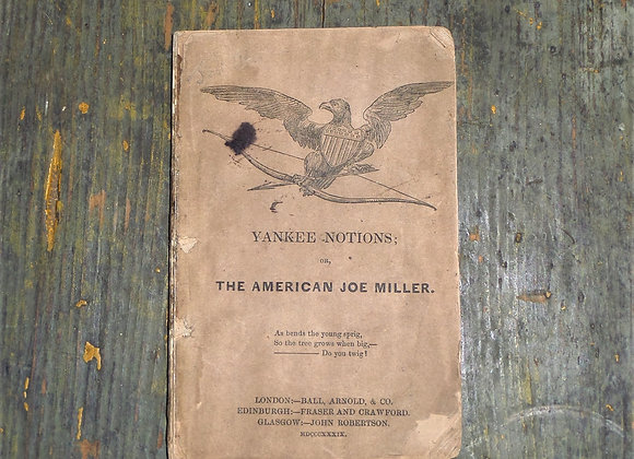 1839 Yankee Notions or the American Joe Miller pamphlet by Sam Slick Jr