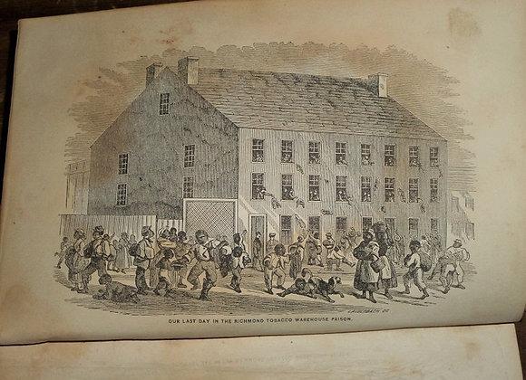 1862 Civil War - Prison-Life in a Tobacco Barn in Richmond, VA
