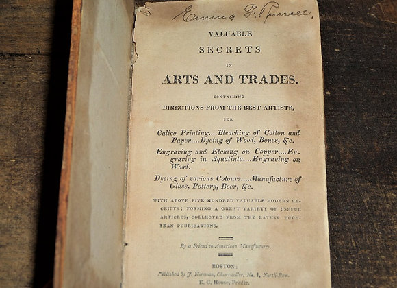 1814 Valuable Secrets in Arts and Trades - Extremely RARE and Important
