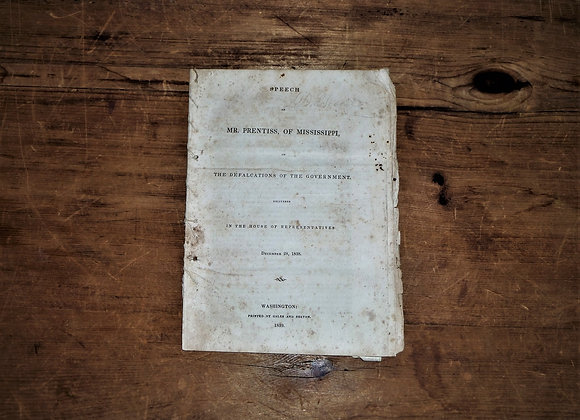 1839 Speech Of Mr. Prentiss, Of Mississippi, The Defalcations Of The Government