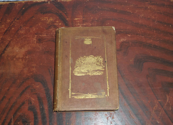 1849 The American Angler's Guide by John J Brown - EXTREMELY RARE