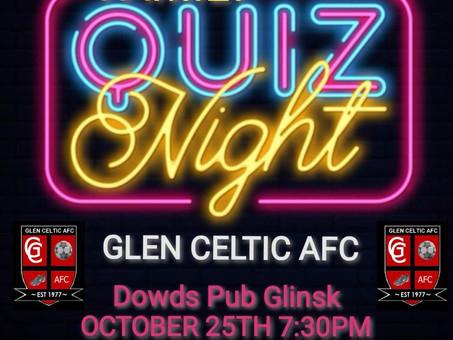 Glen Celtic Family Quiz - 25th October - Dowds, Glinsk