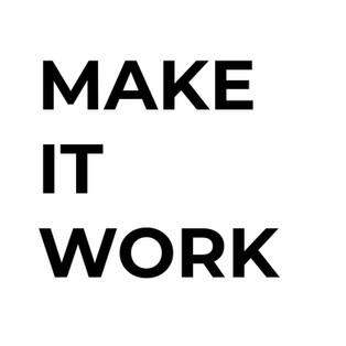 make it work.jpg