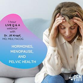 Hormones, Menopause & Pelvic Health.png