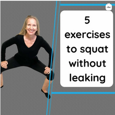 5 exercises to squat without leaking