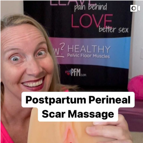 Post Partum Perineal Scar Massage