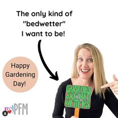 Happy Gardening Day!