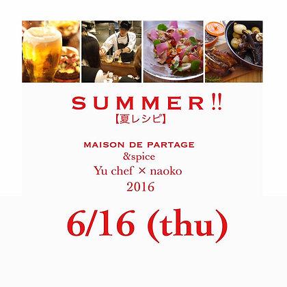 6/16(木)【ビールが美味い・ご飯がススム! オシャレで簡単♬ 夏レシピ】