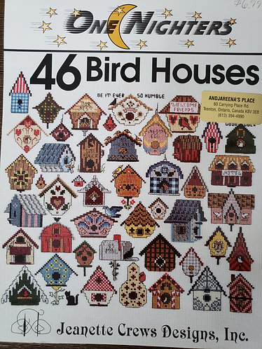 One Nighters 46 Bird Houses