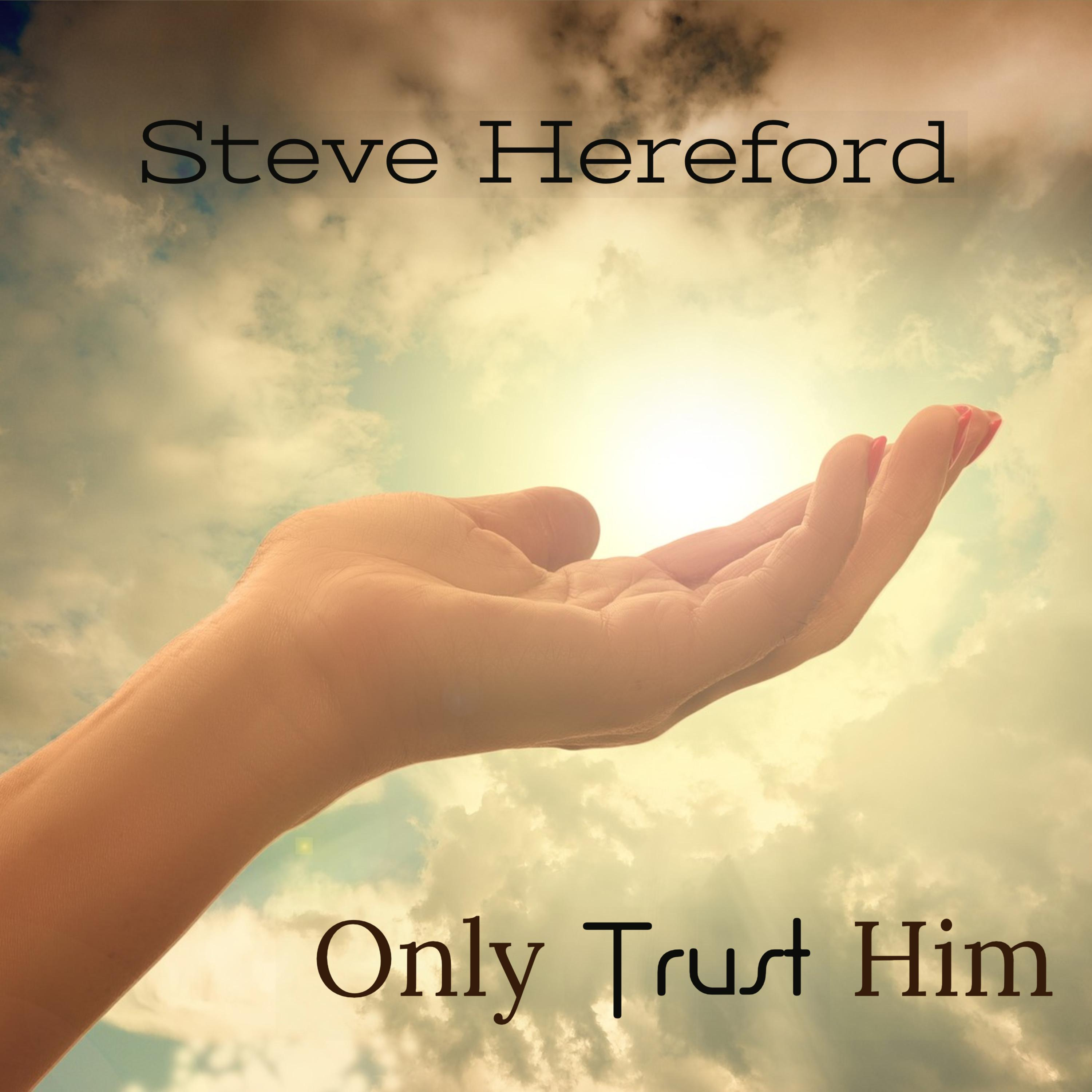 04Only Trust Him