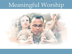 meaningful worship2.jpg