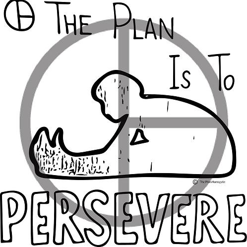 Persevere Print