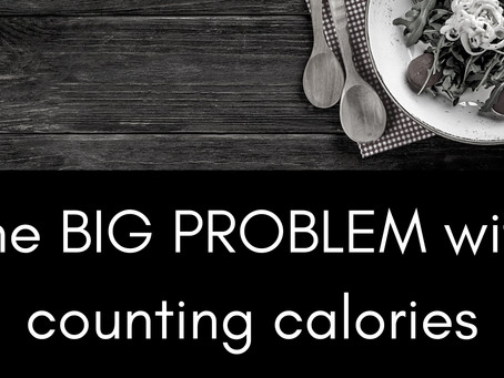 The Problem with Counting Calories