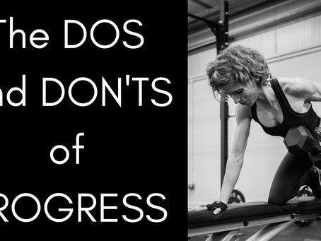 The Dos and Don'ts of Progress