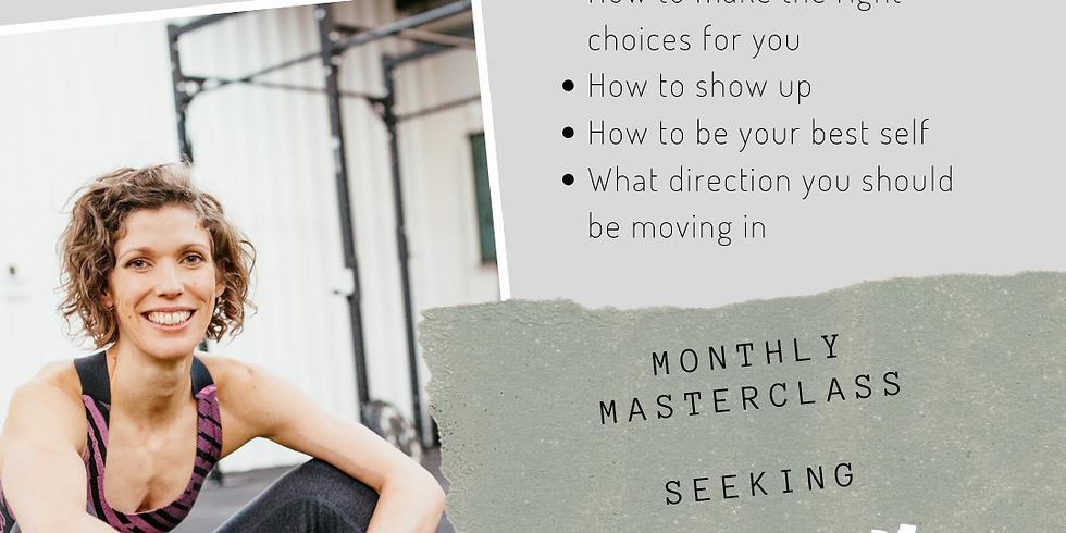 June Masterclass - Seeking Clarity