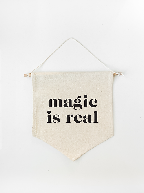 Magic Is Real Canvas Wall Banner