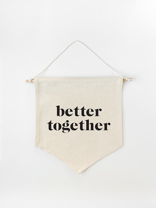 Better Together Canvas Wall Banner