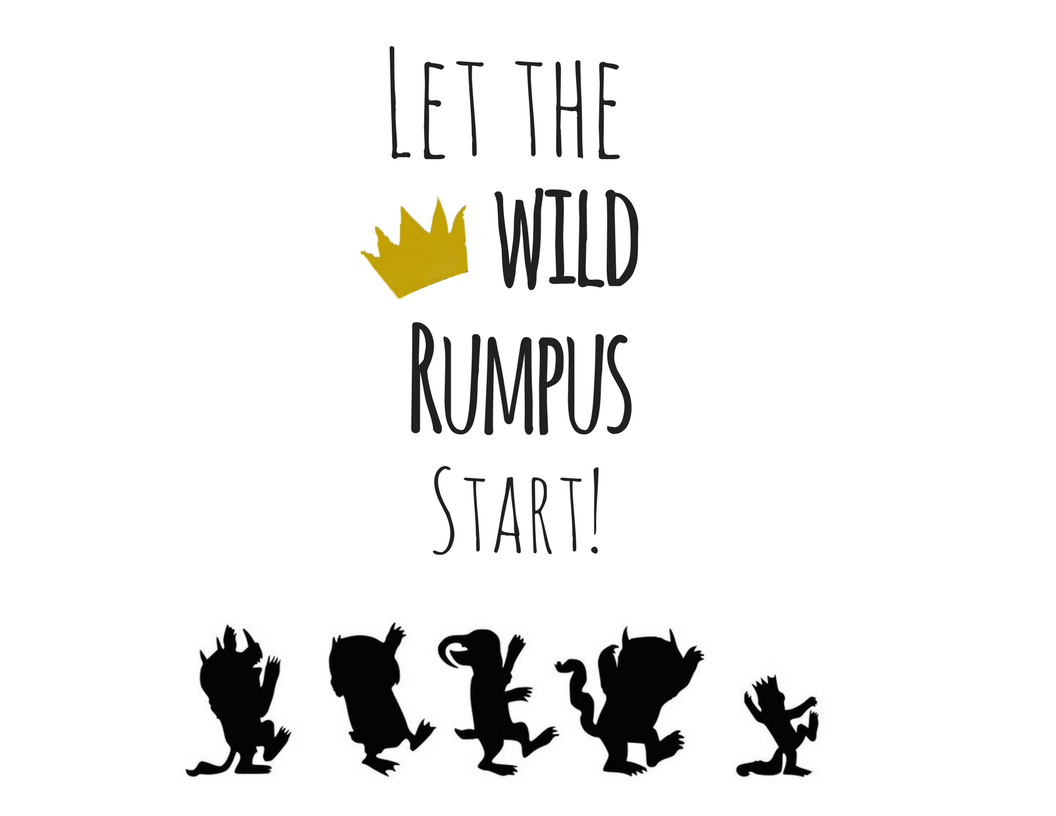 graphic relating to Let the Wild Rumpus Start Printable called Printable \
