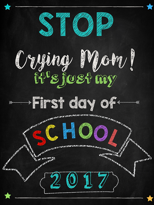 """Stop Crying Mom"" Digital Sign"
