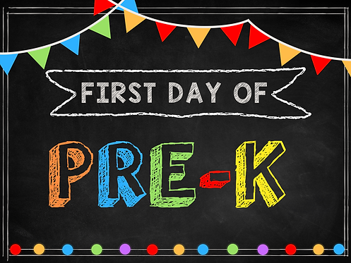 First day of Pre-K Digital Sign