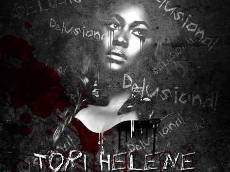 Stream Tori Helene Latest EP 'Delusional' #411WithNellaD