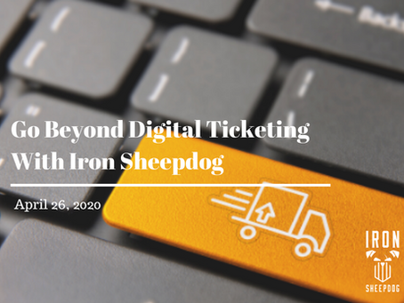 Go Beyond Digital Ticketing With Iron Sheepdog
