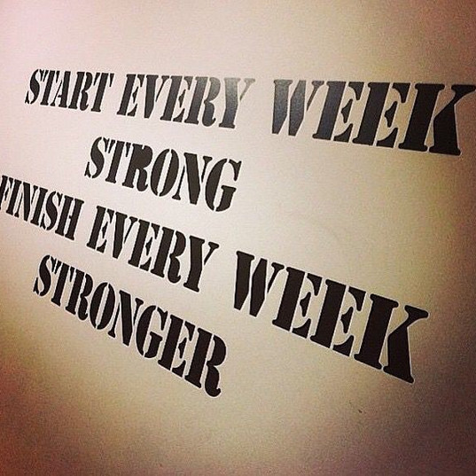 Start the week strong and don't look bac