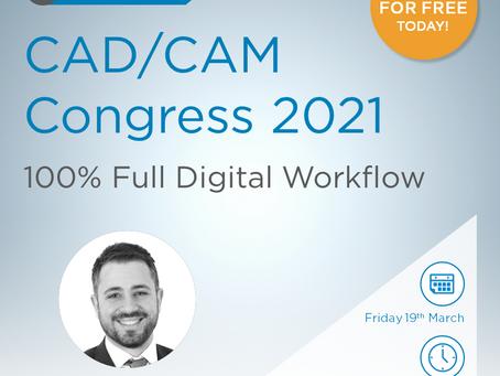 CAD/CAM Congress 2021 - Πλήρες περιστατικό απο τη σάρωση στη κατασκευή