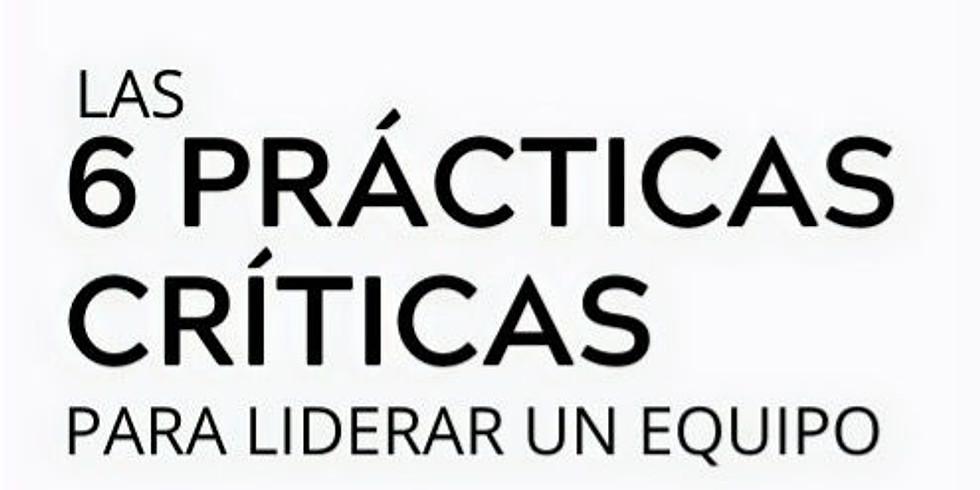 Taller: Las 6 Prácticas Críticas para Liderar un Equipo - 11 de noviembre