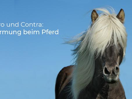 Pferde entwurmen: Die Qual der Wahl